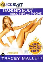 Quick Blast - Dancer's Body : Buns, Hips and Thighs - Tracey Mallet