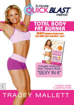 Quick Blast - Total Body Fat Burner - Tracey Mallet