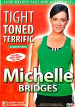 Michelle Bridges : Crunch Time - Tight Toned Terrific (known for The Biggest Loser)