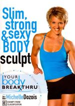 Breakthru Fitness Strong Sexy Body - Michelle Dozois