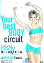 Breakthru Fitness Your Best Body Circuit - Michelle Dozois