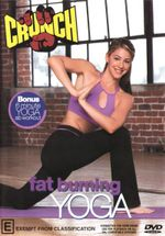 Crunch : Fat Burning Yoga - Sara Ivanhoe