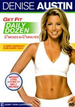 Denise Austin : Get Fit Daily Dozen - Denise Austin