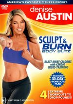 Denise Austin : Sculpt and Burn Body Blitz - Denise Austin