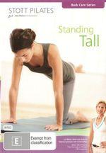 Stott Pilates : Standing Tall