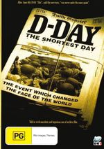 D-Day : The Shortest Day