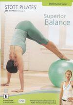 Stott Pilates : Superior Balance