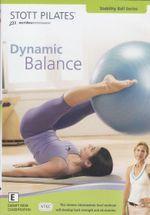 Stott Pilates : Dynamic Balance