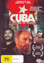 Cuba : A Lifetime of Passion
