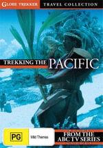 Trekking The Pacific - Globe Trekker