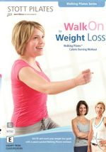 Stott Pilates : Walk On to Weight Loss
