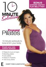 10 Minute Solution : Prenatal Pilates - Lizbeth Garcia