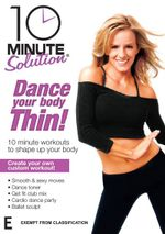 10 Minute Solution : Dance Your Body Thin - Andrea Leigh Rodgers