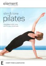 Element : Slim and Tone Pilates - Kara Wily