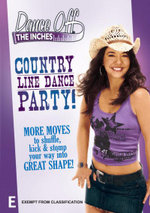 Dance off the Inches : Country Line Dance Party - Amy Blackburn