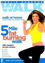 Leslie Sansone : Just Walk - 5 Mile Fat Burning Walk - Leslie Sansone