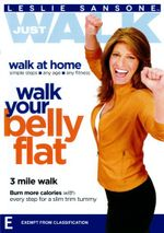 Leslie Sansone : Just Walk Walk Your Belly Flat - Leslie Sansone