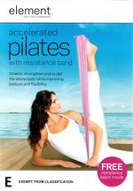 Element : Accelerated Pilates (W/band) - Lisa Hubbard