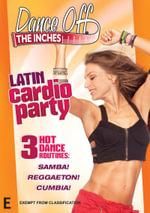 Dance Off The Inches : Latin Cardio Party - Andrea Ambandos