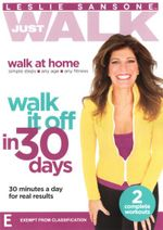 Leslie Sansone Just Walk : Walk it Off in 30 Days - Leslie Sansone