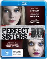 Perfect Sisters - Georgie Henley