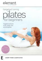 Element : Targeted Toning Pilates for Beginners - Elizabeth Ordway