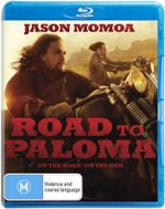 Road to Paloma - Jason Momoa