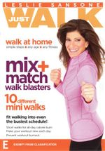 Leslie Sansone : Just Walk - Mix and Match Walk Blasters - Leslie Sansone
