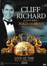 Cliff Richard Bold as Brass Live in London 2010 - Cliff Richard