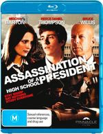 Assassination of a High School President - Reece Thompson