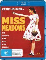 Miss Meadows - Katie Holmes