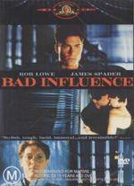 Bad Influence - Rob Lowe