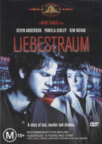 Liebestraum : A Story Of Lust, Murder And Dreams - Kevin Anderson