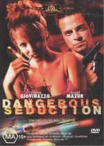 Dangerous Seduction : Sometimes All The Way Is Too Far - Carmine Giovinazzo