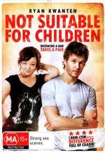 Not Suitable for Children - Ryan Kwanten