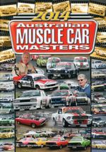 Highlights of the 2014 Australian Muscle Car Masters - Not Specified