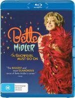 Bette Midler : The Showgirl Must Go On - Bette Midler