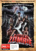 A Little Bit Zombie - Kristopher Turner