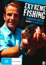 Extreme Fishing With Robson Green : Season 3 - Robson Green