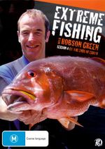 Extreme Fishing With Robson Green : Season 4 - Robson Green