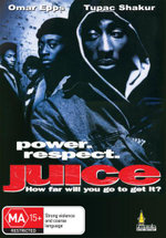 Juice : Power - Respect - How Far Will You Go To Get It? - Samuel L. Jackson
