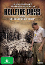 Hellfire Pass : The Diggers Journey Back To The Burma-Thailand Railway Line - Sir Edward