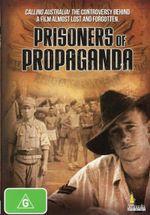 Prisoners Of Propaganda - Graham Shirley