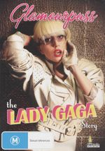 Glamourpuss : The Lady Gaga Story - Lady Gaga
