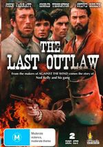 The Last Outlaw : 2 Disc Set - Steve Bisley