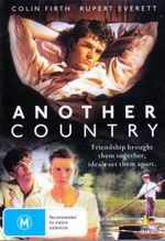 Another Country : Friendship Brought Them Together, Ideals Set Them Apart - Rupert Wainwright