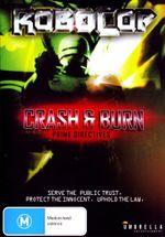 Robocop : Prime Directives - Crash & Burn