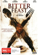 Bitter Feast : Revenge Is A Dish Served Cold And Bloody - Larry Fessenden