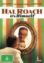 Hal Roach : It's Himself - Hal Roach