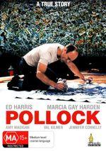 Pollock : A True Story - Ed Harris